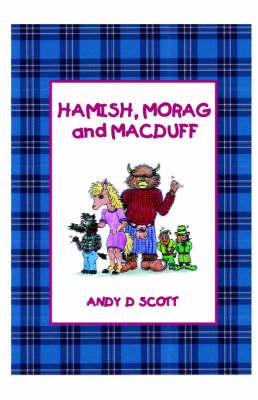 Hamish, Morag and Macduff (Paperback)