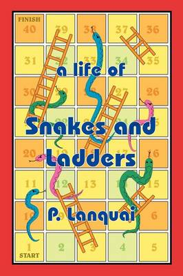 A Life of Snakes and Ladders (Paperback)