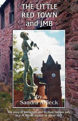 The Little Red Town and JMB (Paperback)