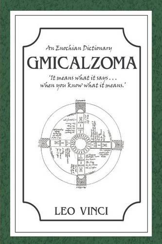 An Enochian Dictionary - Gmicalzoma (Paperback)