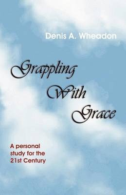 Grappling with Grace (Paperback)