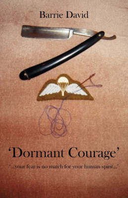 Dormant Courage (Paperback)