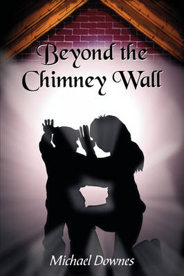 Beyond The Chimney Wall (Paperback)