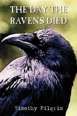 The Day the Ravens Died (Paperback)
