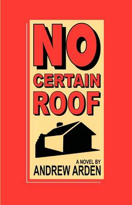 No Certain Roof (Paperback)