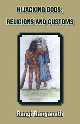 Hijacking Gods, Religions and Customs (Paperback)