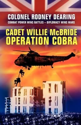 Cadet Willie McBride: 'Operation Cobra' (Paperback)