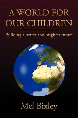 A World for Our Children (Paperback)