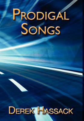 Prodigal Songs (Hardback)