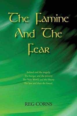 The Famine and the Fear (Paperback)