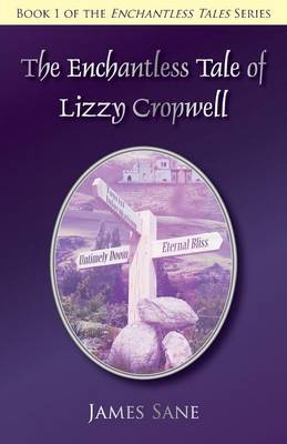 The Enchantless Tale of Lizzy Cropwell (Paperback)