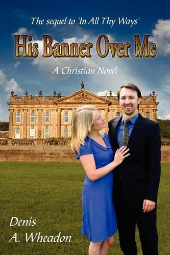 His Banner Over Me (Paperback)