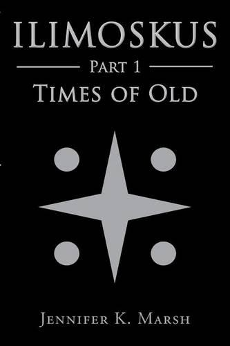 Ilimoskus: Times of Old (Paperback)