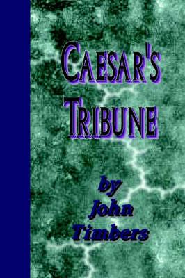 Caesar's Tribune (Paperback)