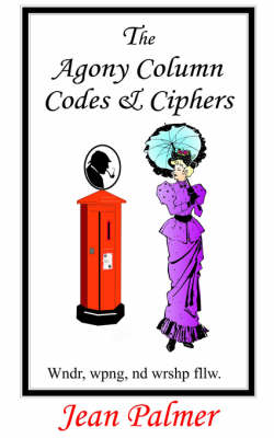The Agony Column Codes & Ciphers (Paperback)