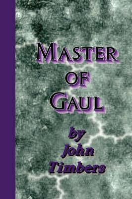 Master of Gaul (Paperback)