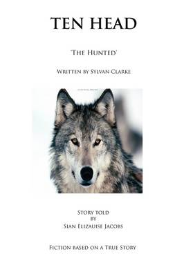 Ten Head 'The Hunted' (Paperback)