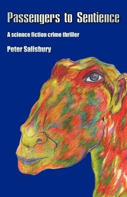 Passengers to Sentience (Paperback)