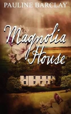 Magnolia House (Paperback)