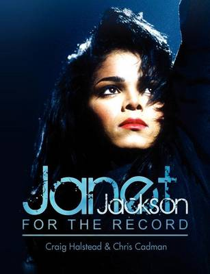 Janet Jackson: For the Record (Paperback)