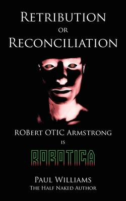 Retribution or Reconciliation (Paperback)