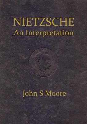 Nietzsche an Interpretation (Paperback)