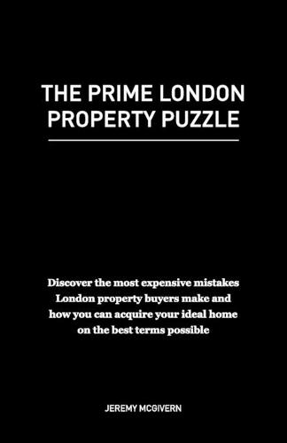 The Prime London Property Puzzle (Paperback)