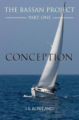 The Bassan Project: Part One - Conception (Paperback)