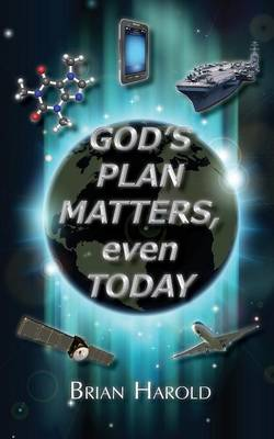 God's Plan Matters, Even Today (Paperback)
