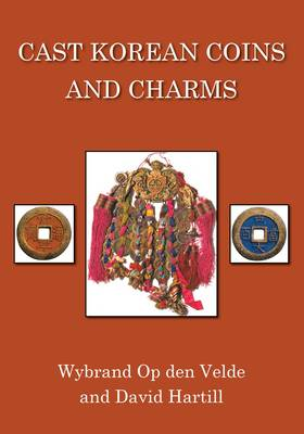 Cast Korean Coins and Charms (Hardback)