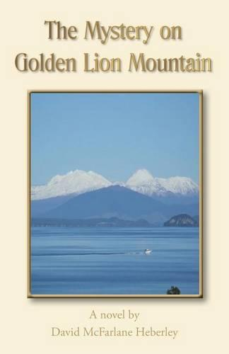 The Mystery on Golden Lion Mountain (Paperback)