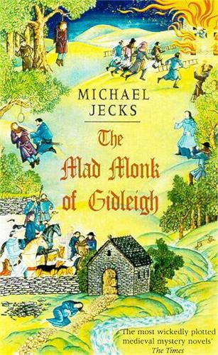 The Mad Monk Of Gidleigh (Knights Templar Mysteries 14): A thrilling medieval mystery set in the West Country (Paperback)