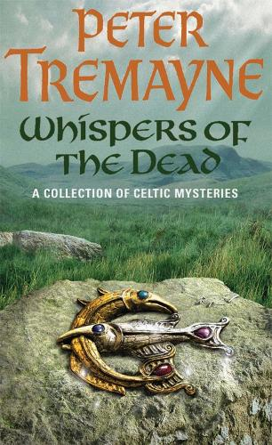 Whispers of the Dead (Sister Fidelma Mysteries Book 15): An unputdownable collection of gripping Celtic mysteries - Sister Fidelma (Paperback)