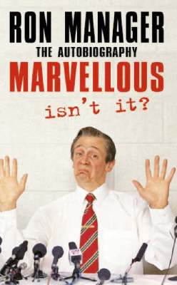 Cover of the book, Marvellous, Isn't It?: The Autobiography.
