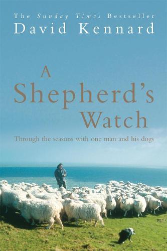 A Shepherd's Watch (Paperback)