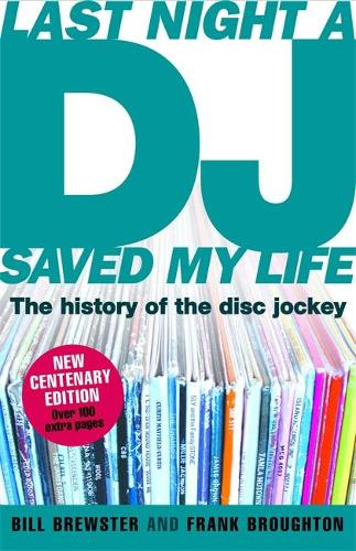Last Night a DJ Saved My Life (updated): The History of the Disc Jockey (Paperback)
