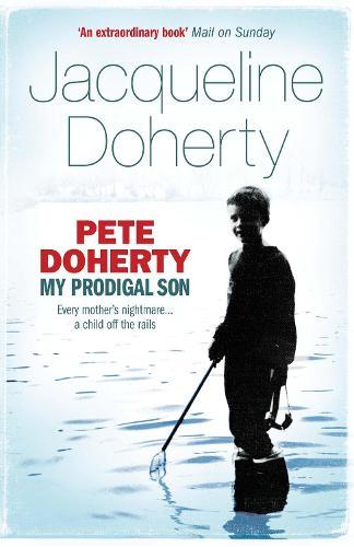 Pete Doherty: My Prodigal Son (Paperback)