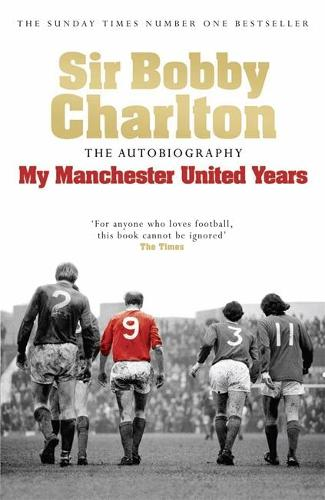 My Manchester United Years (Paperback)
