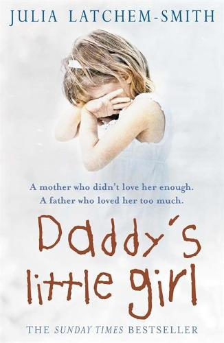 Daddy's Little Girl (Paperback)