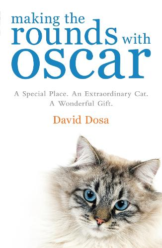Making the Rounds with Oscar (Paperback)