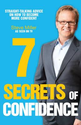 Seven Secrets of Confidence (Paperback)