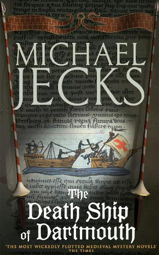 The Death Ship of Dartmouth (Knights Templar Mysteries 21): A fascinating murder mystery from 14th-century Devon (Paperback)