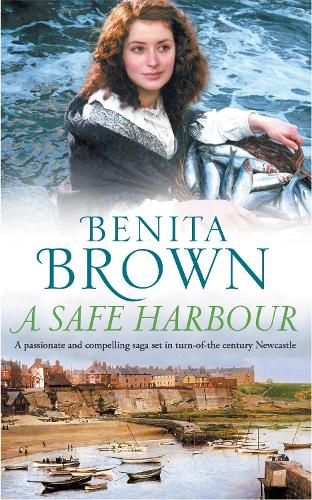 A Safe Harbour: A passionate and evocative saga of love and loss (Paperback)