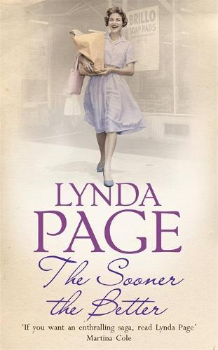 The Sooner The Better: An engrossing saga of love, friendship and betrayal (Paperback)