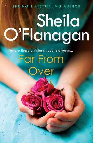 Far From Over: A refreshing romance novel of humour and warmth (Paperback)