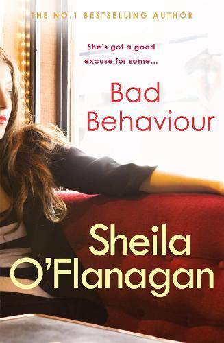 Bad Behaviour: A captivating tale of friendship, romance and revenge (Paperback)