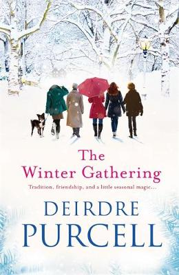 The Winter Gathering: A warm, life-affirming story of enduring friendship (Hardback)