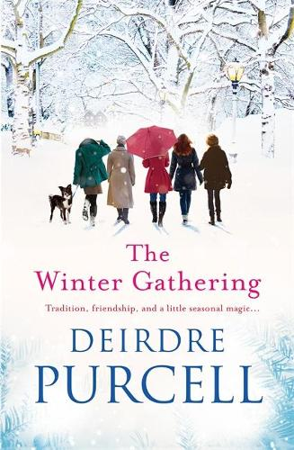 The Winter Gathering: A warm, life-affirming story of enduring friendship (Paperback)