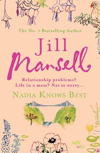 Nadia Knows Best: A warm and witty tale of love, lust and family drama (Paperback)