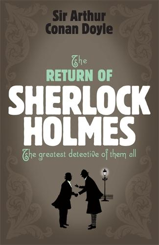 Sherlock Holmes: The Return of Sherlock Holmes (Sherlock Complete Set 6) - Sherlock Complete Set (Paperback)